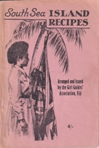 South Sea Island Recipes: 3rd Imp. The Girl Guides' Association