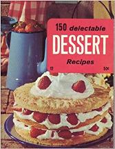 150 Delectable Dessert Recipes. Culinary Arts Institute