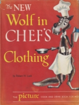 The New Wolf in Chef's Clothing. Robert H. Loeb