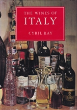 The Wines of Italy. Cyril Ray