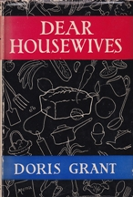 Dear Housewives. Doris Grant