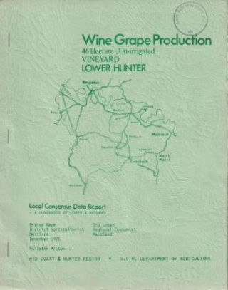 Wine Grape Production Lower Hunter (46h). Graham Kaye, Rod Logan