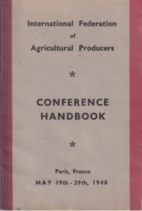 IFAP 1948 Conference Handbook. International Federation of Agricultural Producers