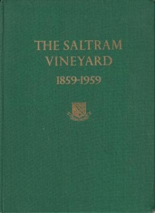 The Saltram Vineyard 1859-1959. W Saltram, Son