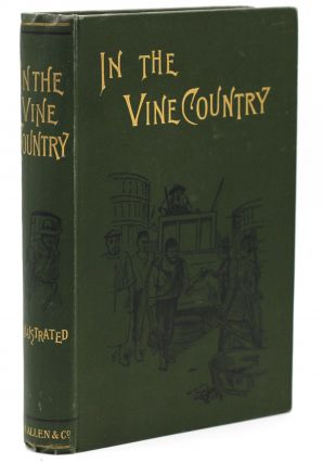 In the Vine Country. E. OE Somerville, Martin Ross