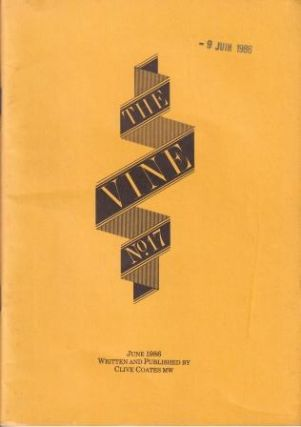 The Vine: No 17 - June 1986. Clive Coates