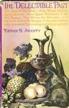 The Delectable Past. Esther B. Aresty
