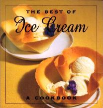 The Best of Ice Cream: a cookbook. Beverley Cox, Malvina C. Kinard