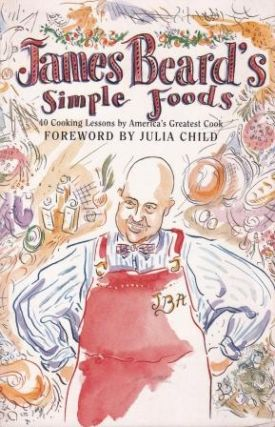 James Beard's Simple Foods. James Beard