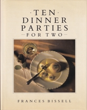 Ten Dinner Parties for Two. Frances Bissell