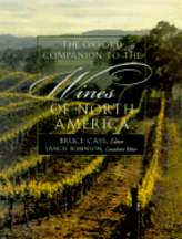 Oxford Companion to Wines of Nth America. Bruce Cass
