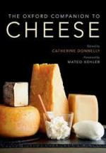 The Oxford Companion to Cheese. Catherine Donnelly