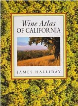The Wine Atlas of California. James Halliday