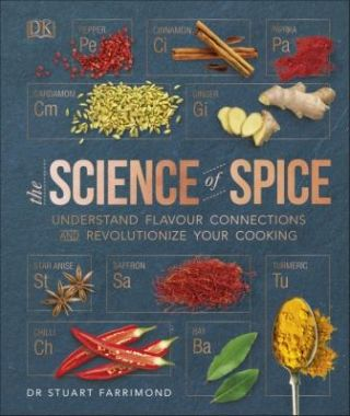 The Science of Spice. Dr Stuart Farrimond