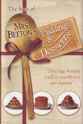 The Best of Mrs Beeton's Puddings &. Isabella Beeton