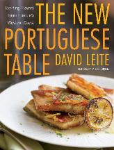 The New Portuguese Table. David Leite