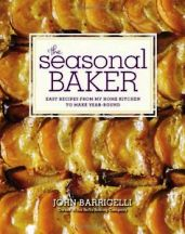 The Seasonal Baker. John Barricelli