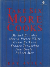 Take Six More Cooks. Kay Avila