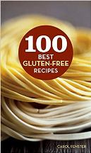 100 Best Gluten-Free Recipes. Carol Fenster