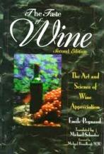 The Taste of Wine: 2E. Emile Peynaud, Jacques Blouin