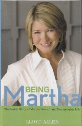 Being Martha. Lloyd Allen
