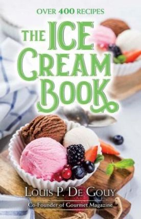 The Ice Cream Book. Louis P. de Gouy