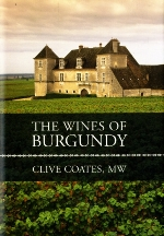 The Wines of Burgundy. Clive Coates