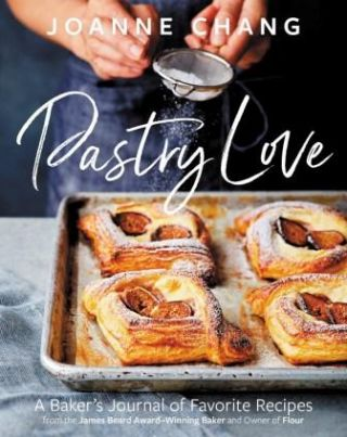 Pastry Love. Joanne Chang