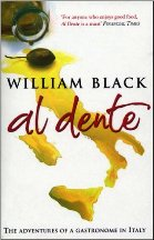 Al Dente: the adventures of a gastronome. William Black