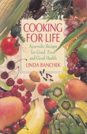 Cooking for Life. Linda Banchek