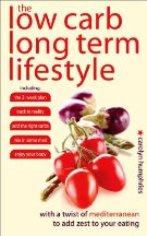 The Low Carb Long Term Lifestyle. Carolyn Humphries