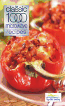 The Classic 1000 Microwave Recipes. Sonia Allison