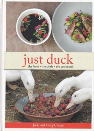 Just Duck. Jodi Clarke, Greg Clarke