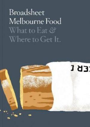 Broadsheet Melbourne Food. Broadsheet