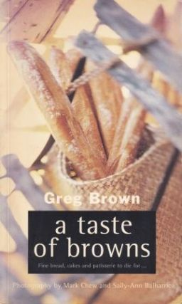 A Taste of Browns. Greg Brown