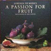 A Passion for Fruit. Lorenza de' Medici
