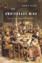 The Omnivorous Mind. John S. Allen