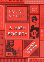 Rough Spirits & High Society. Ruth Ball