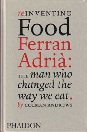 Reinventing Food. Colman Andrews