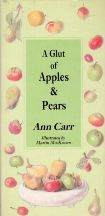 A Glut of Apples & Pears. Ann Carr