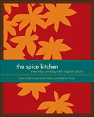 The Spice Kitchen. Sara Engram, Katie Luber, Kimberley Toqe