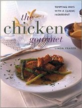 The Chicken Gourmet. Linda Fraser