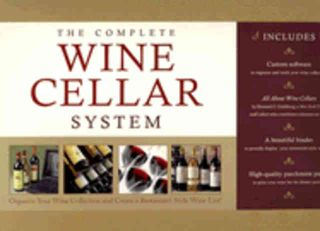 The Complete Wine Cellar System. Howard Goldberg