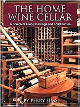 The Home Wine Cellar. Perry Sims