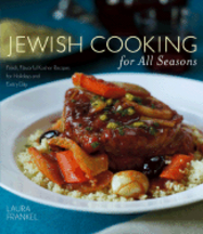 Jewish Cooking for all Seasons. Laura Frankel