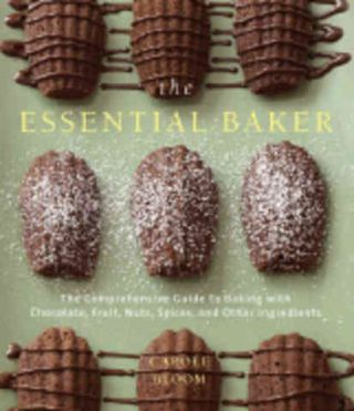 The Essential Baker. Carole Bloom