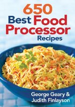 650 Best Food Processor Recipes. George Geary, Judith Finlayson