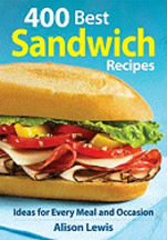 400 Best Sandwich Recipes. Alison Lewis