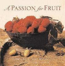 A Passion for Fruit (US Ed). Lorenza de' Medici
