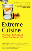 Extreme Cuisine. Jerry Hopkins